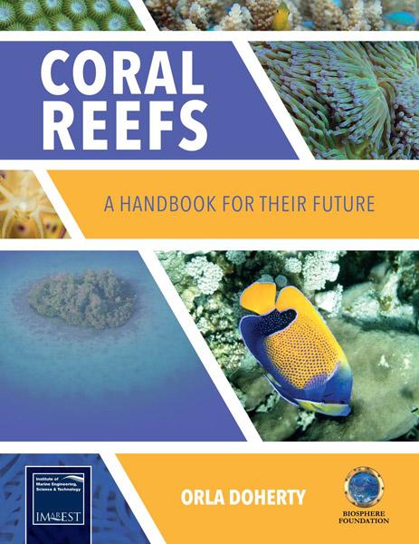 Coral Reefs: A Handbook for Their Future