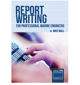 Report Writing For Professional Marine Engineers