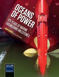 Oceans of Power - 125 Years of Marine Engineering Milestones